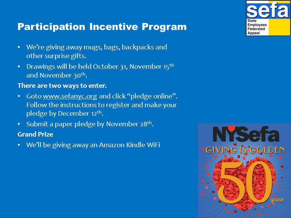 Participation Incentive Program