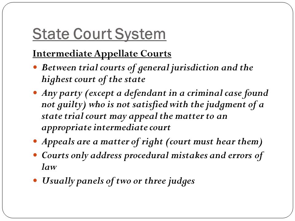 State Court System Intermediate Appellate Courts