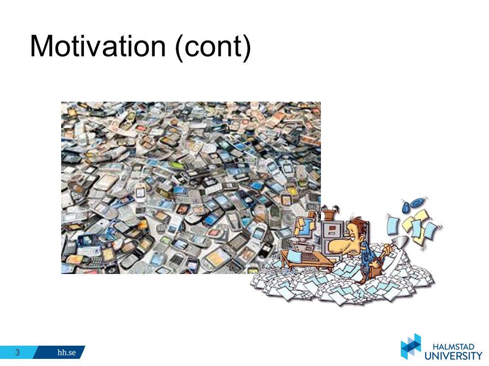 Motivation (cont)