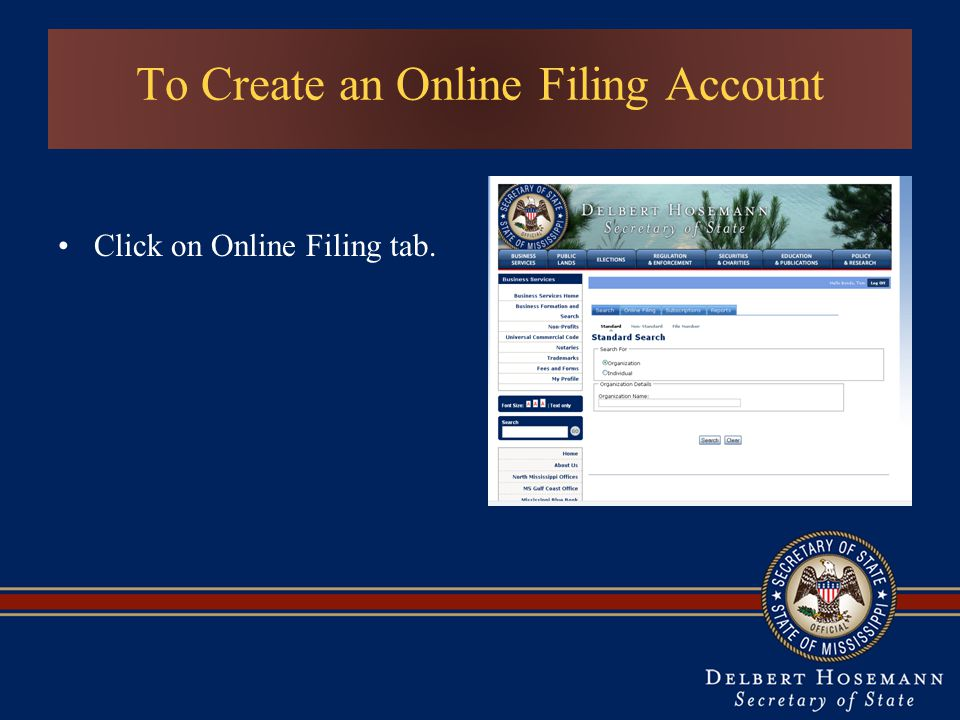 To Create an Online Filing Account