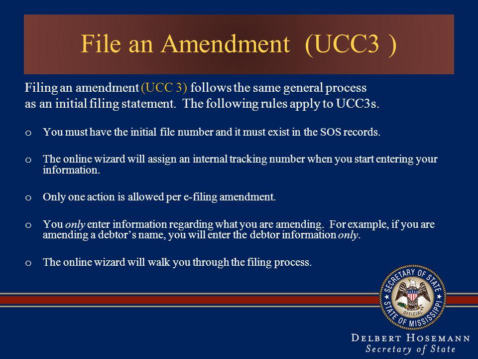 File an Amendment (UCC3 )
