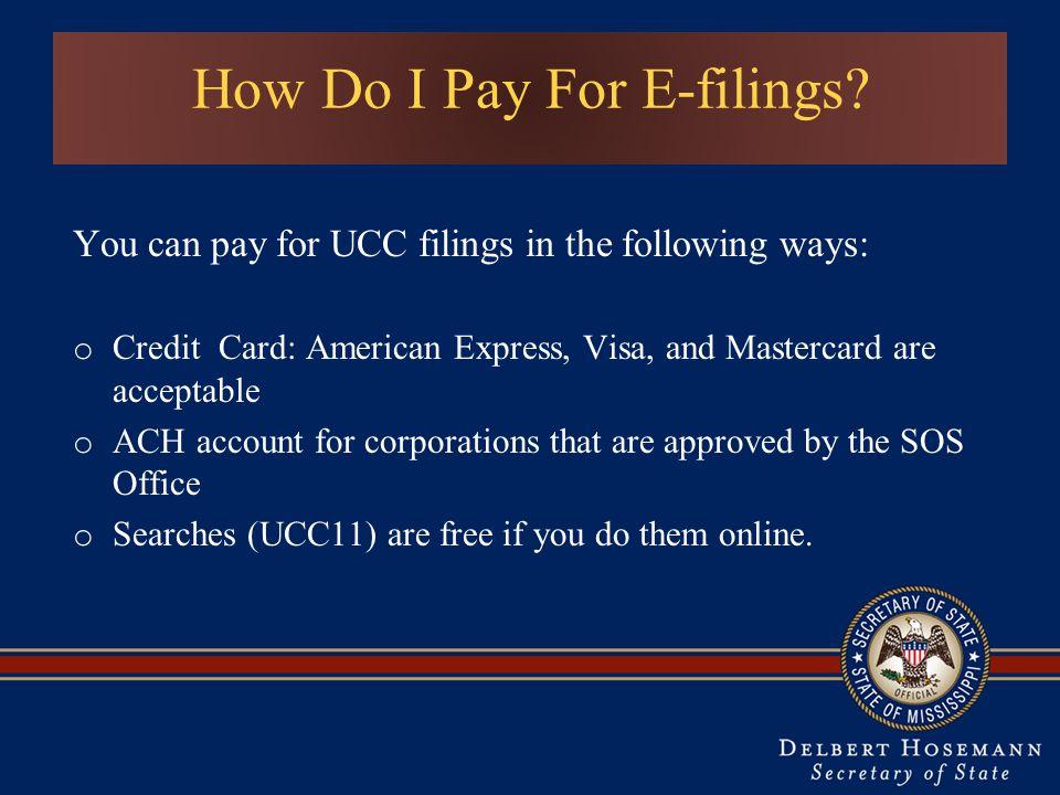 How Do I Pay For E-filings