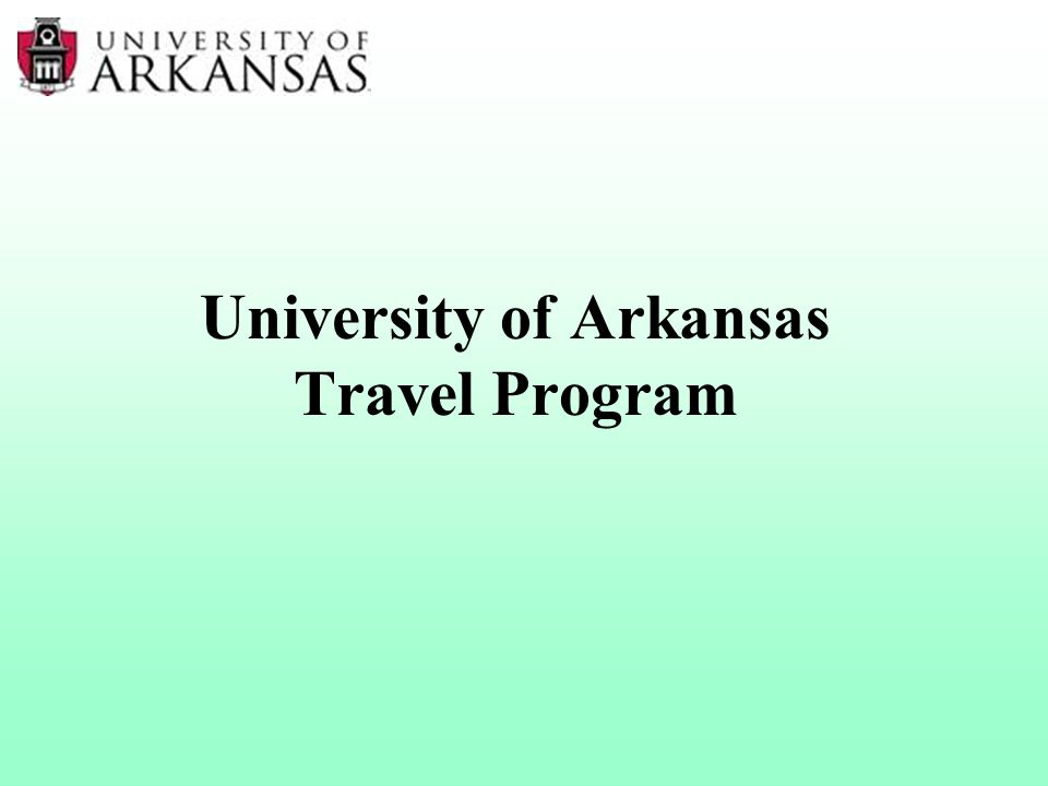 University of Arkansas Travel Program