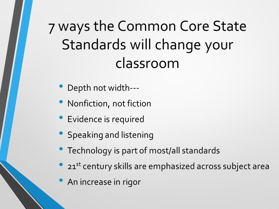 7 ways the Common Core State Standards will change your classroom