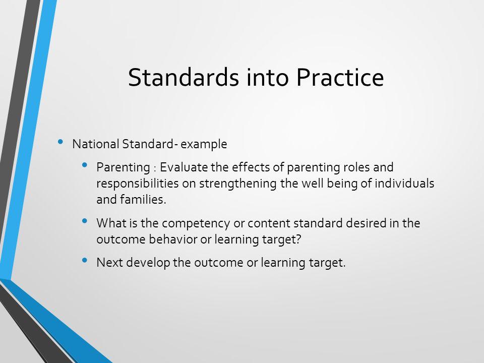 Standards into Practice