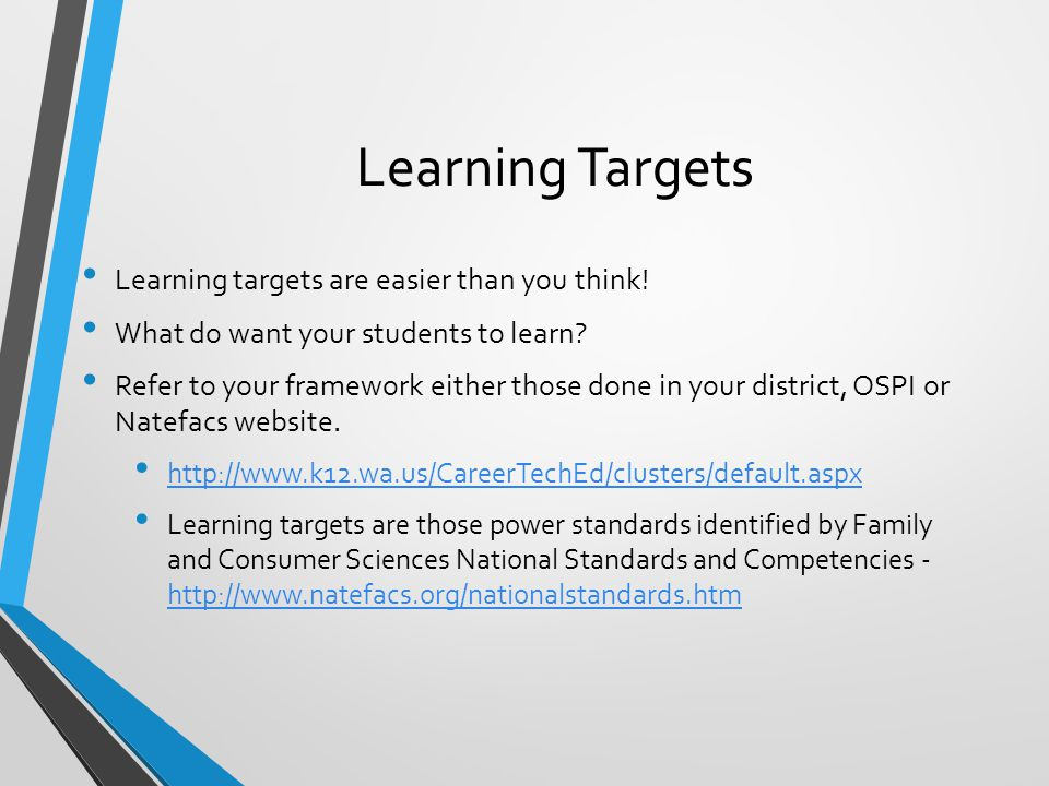 Learning Targets Learning targets are easier than you think!