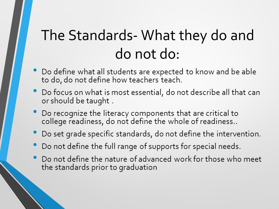 The Standards- What they do and do not do: