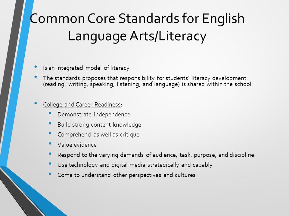 Common Core Standards for English Language Arts/Literacy