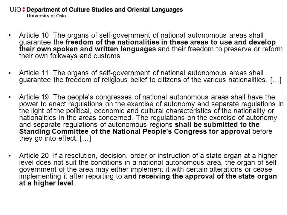 Article 10 The organs of self-government of national autonomous areas shall guarantee the freedom of the nationalities in these areas to use and develop their own spoken and written languages and their freedom to preserve or reform their own folkways and customs.