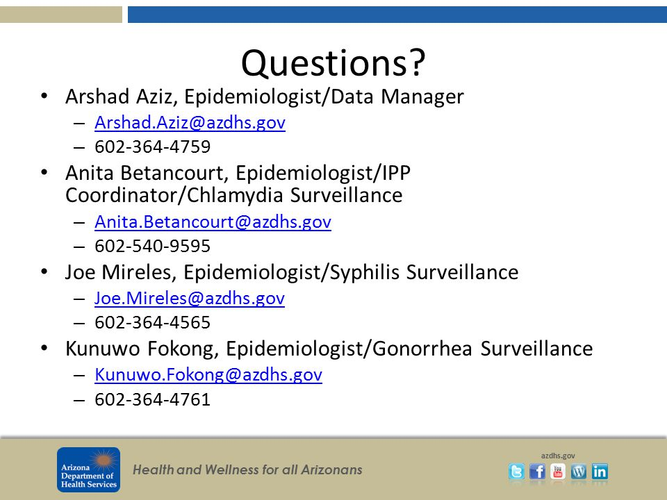 Questions Arshad Aziz, Epidemiologist/Data Manager
