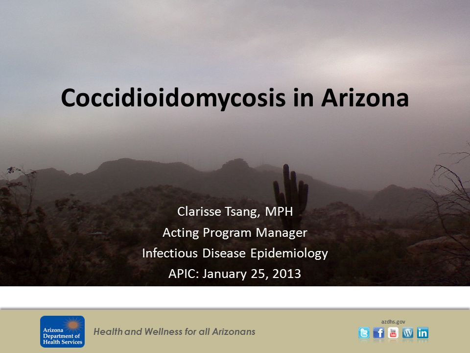Coccidioidomycosis in Arizona