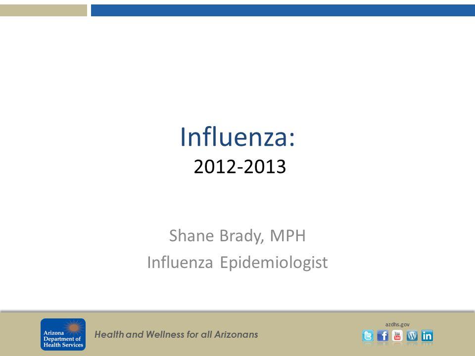 Shane Brady, MPH Influenza Epidemiologist