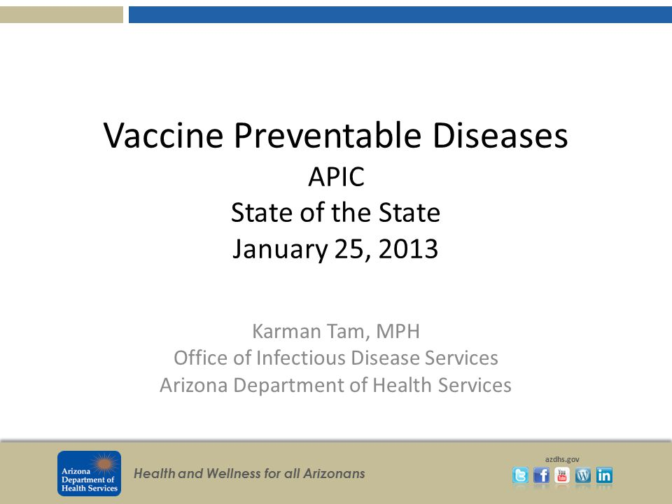 Vaccine Preventable Diseases APIC State of the State January 25, 2013