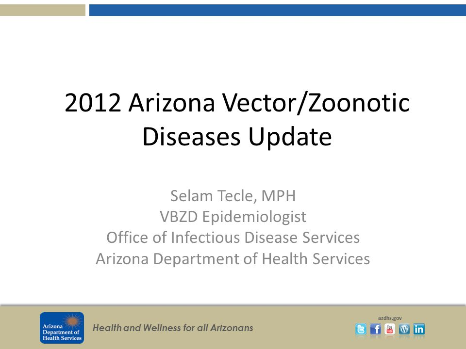 2012 Arizona Vector/Zoonotic Diseases Update