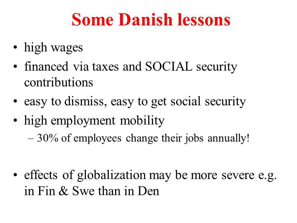 Some Danish lessons high wages
