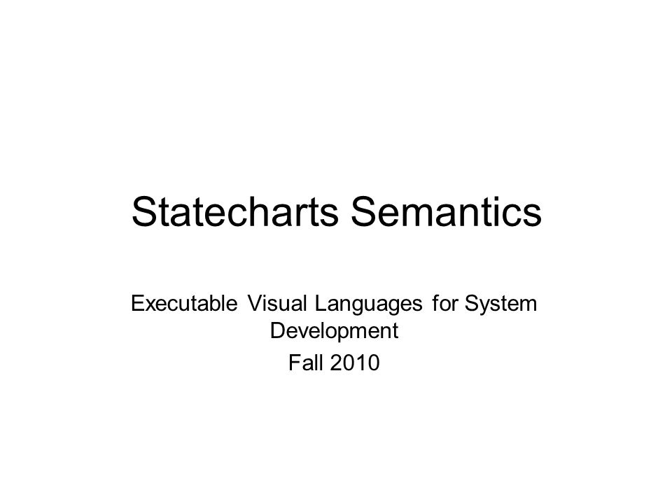 Statecharts Semantics