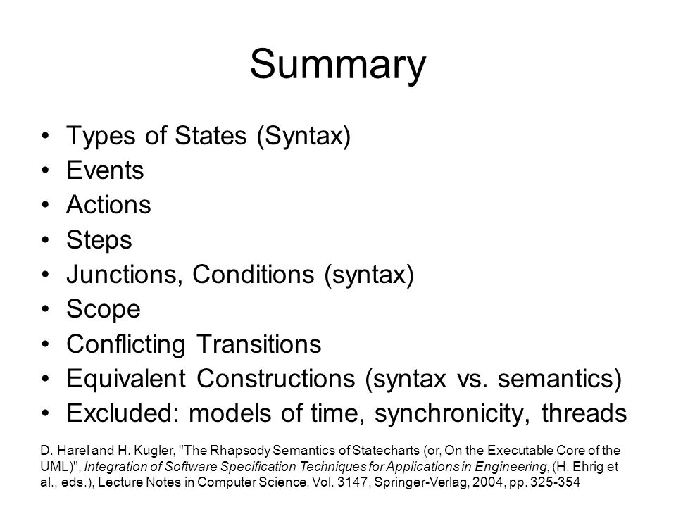 Summary Types of States (Syntax) Events Actions Steps