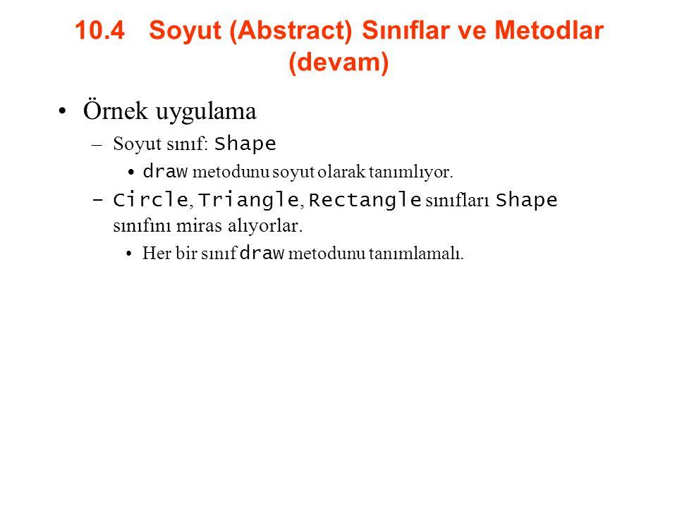 10.4 Soyut (Abstract) Sınıflar ve Metodlar (devam)