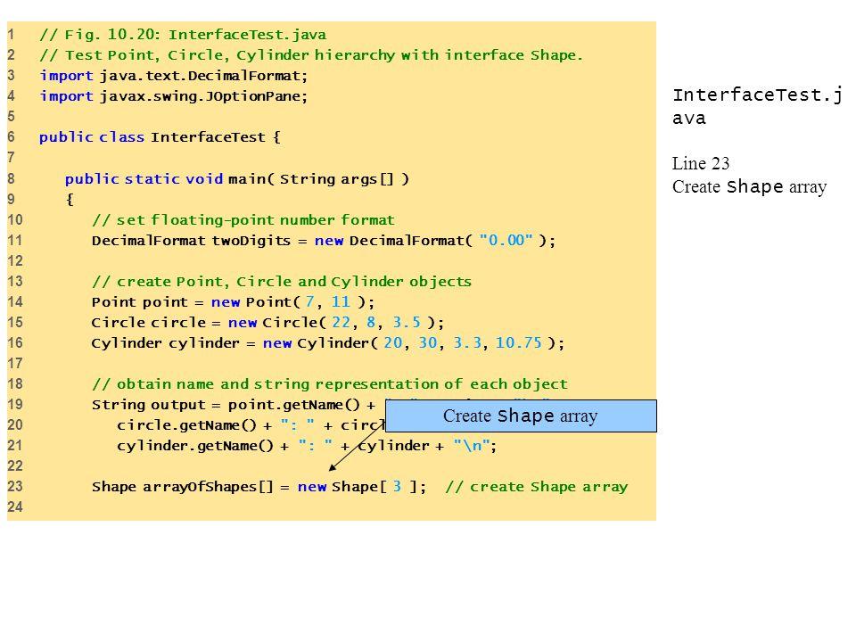 InterfaceTest.java Line 23 Create Shape array