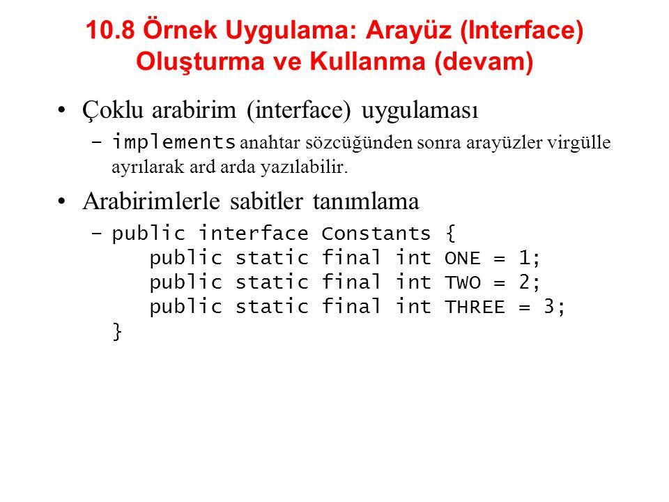 10.8 Örnek Uygulama: Arayüz (Interface) Oluşturma ve Kullanma (devam)