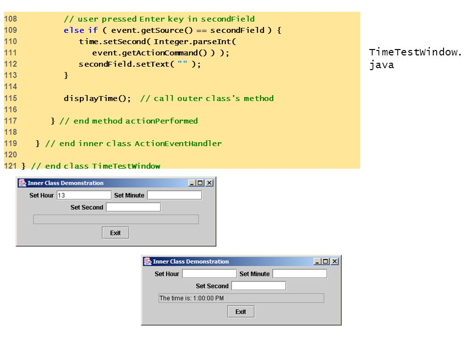 TimeTestWindow.java 108 // user pressed Enter key in secondField