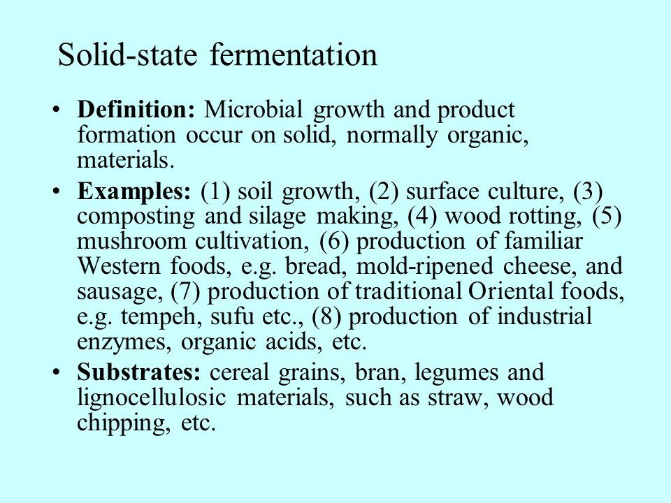 Solid-state fermentation