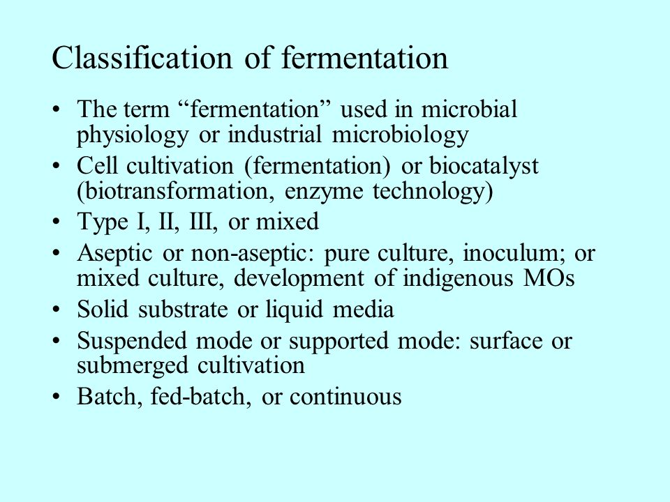 Classification of fermentation