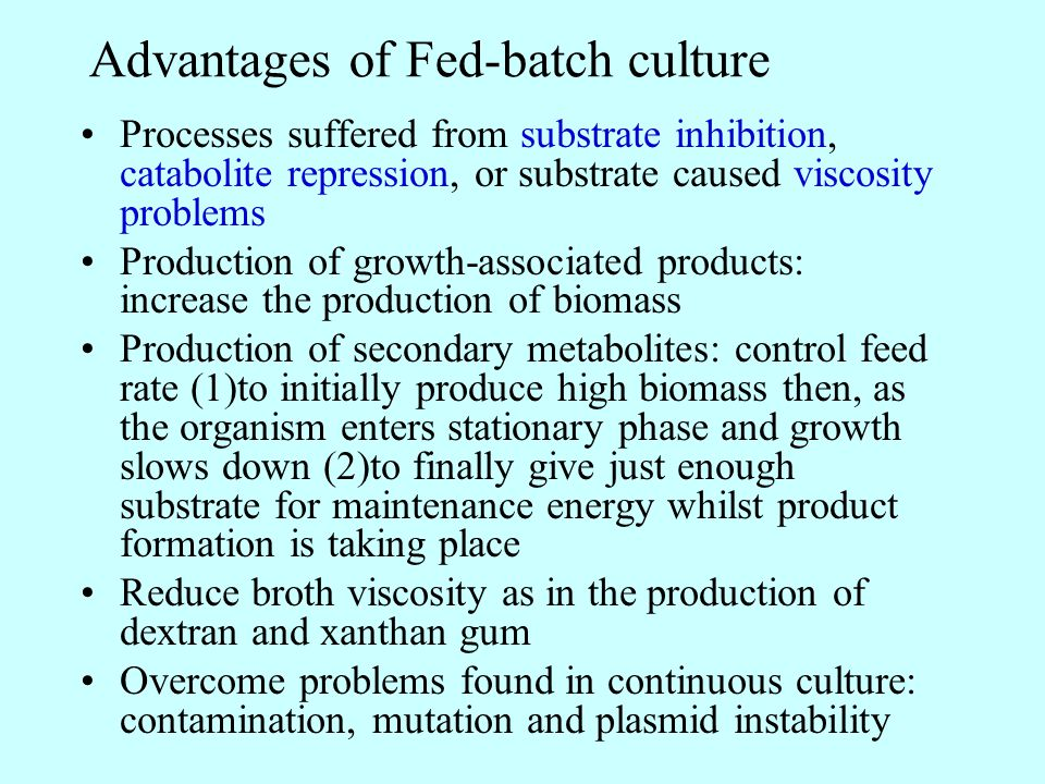 Advantages of Fed-batch culture