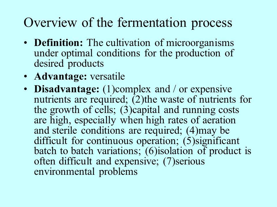 Overview of the fermentation process