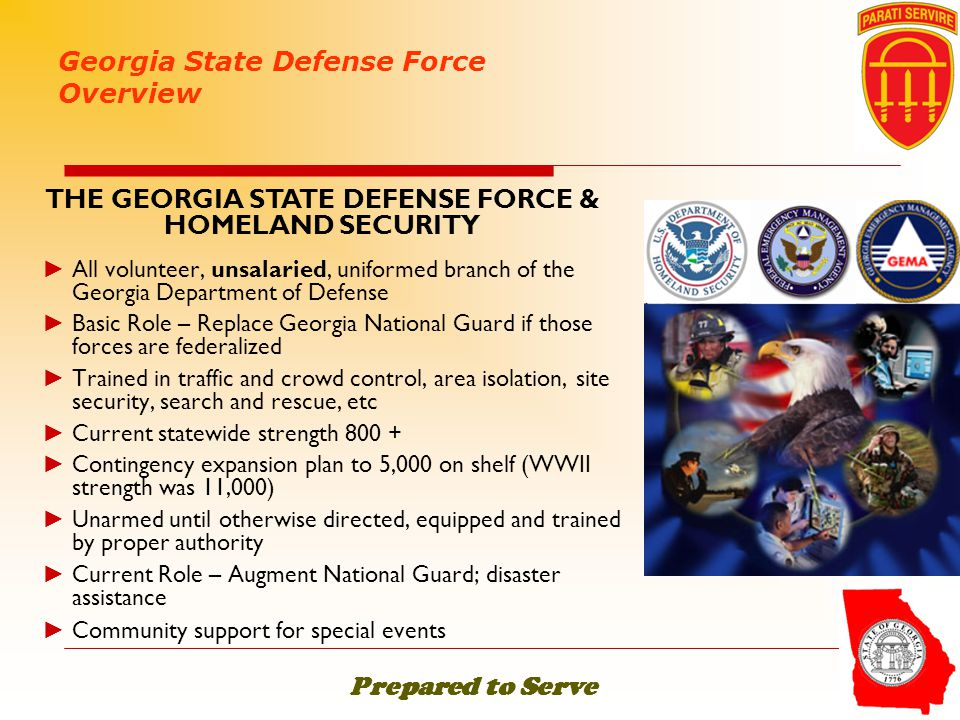 THE GEORGIA STATE DEFENSE FORCE & HOMELAND SECURITY