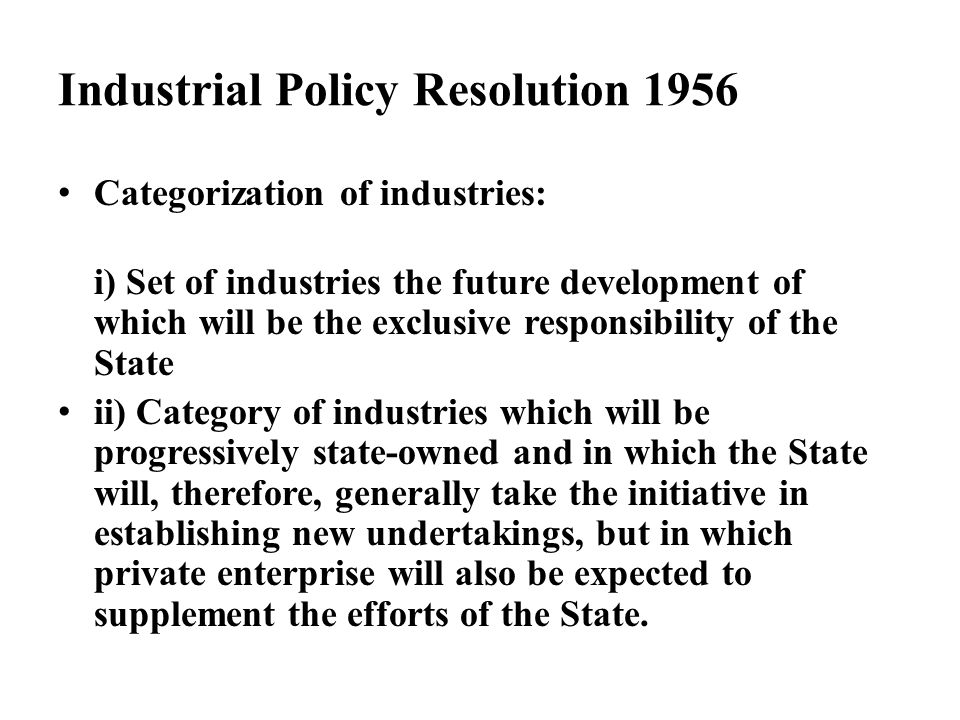 Industrial Policy Resolution 1956