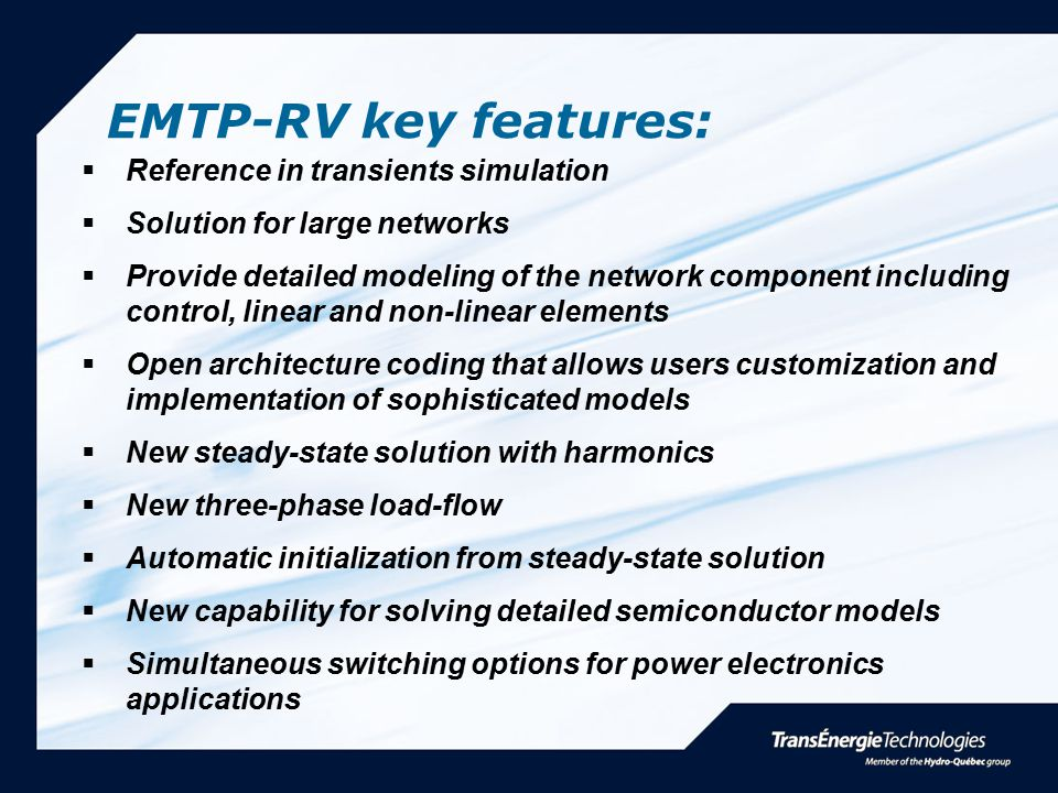 EMTP-RV key features: Reference in transients simulation
