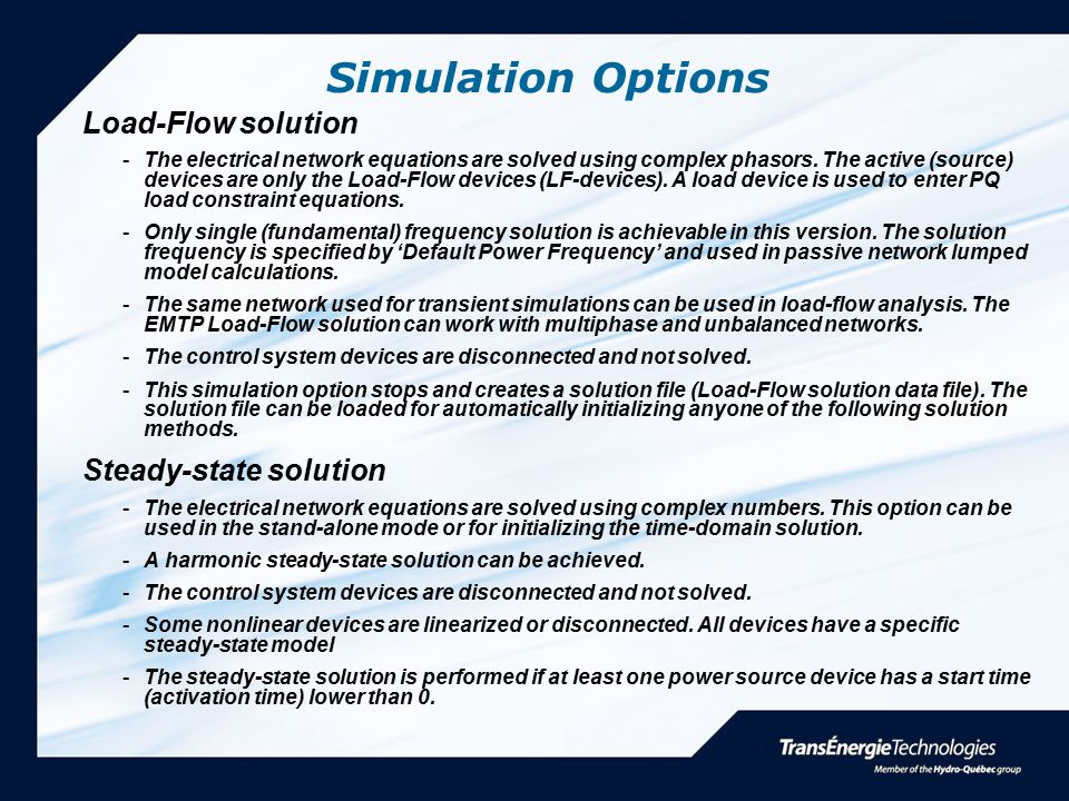 Simulation Options Load-Flow solution Steady-state solution