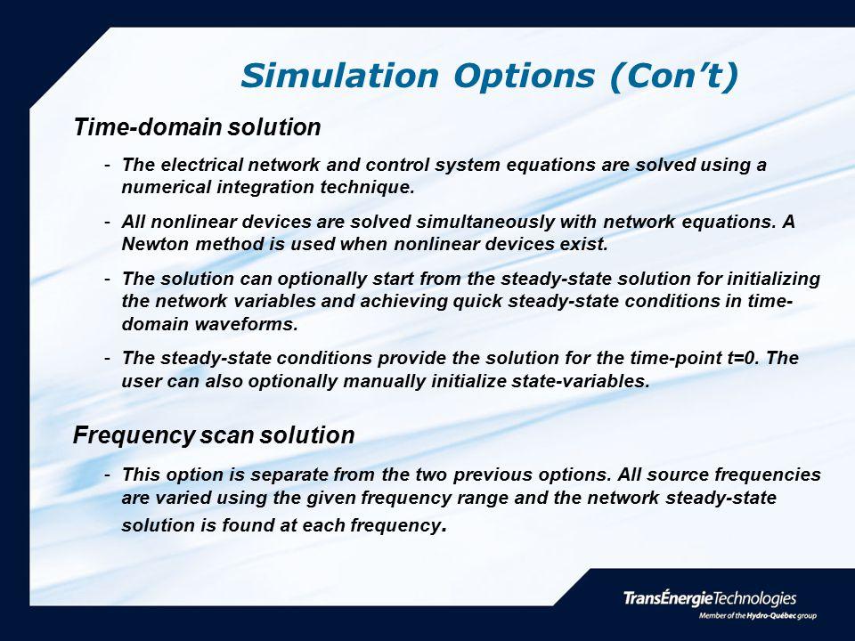 Simulation Options (Con't)