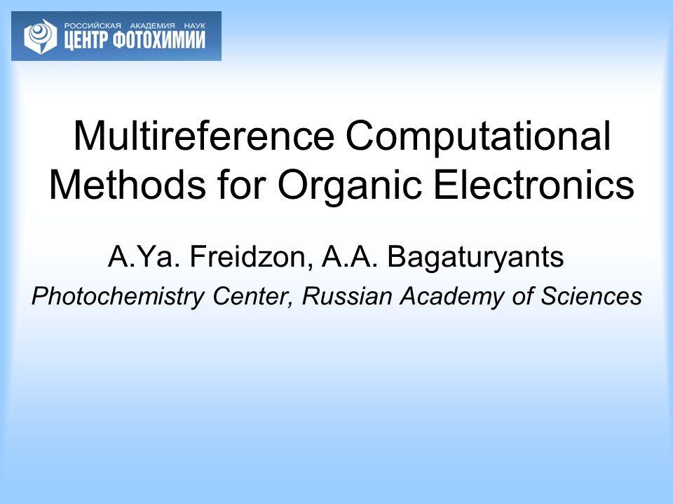 Multireference Computational Methods for Organic Electronics