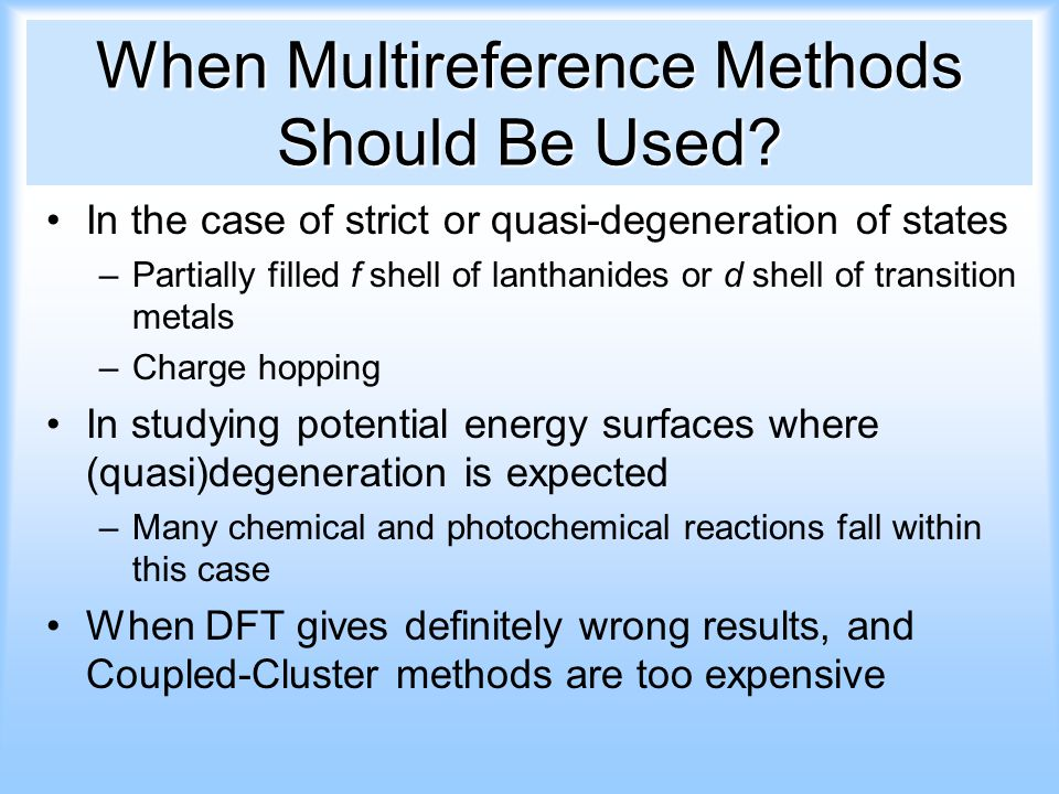 When Multireference Methods Should Be Used