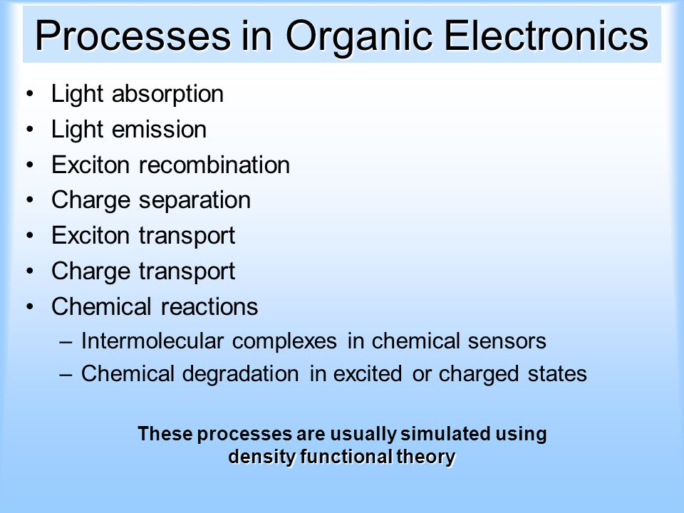 Processes in Organic Electronics