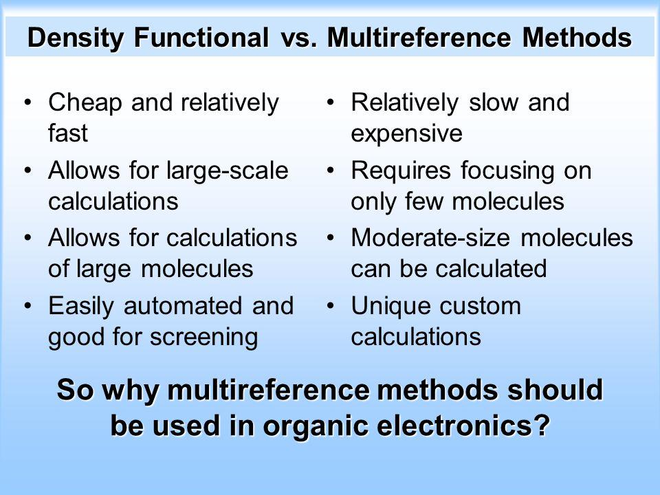 Density Functional vs. Multireference Methods