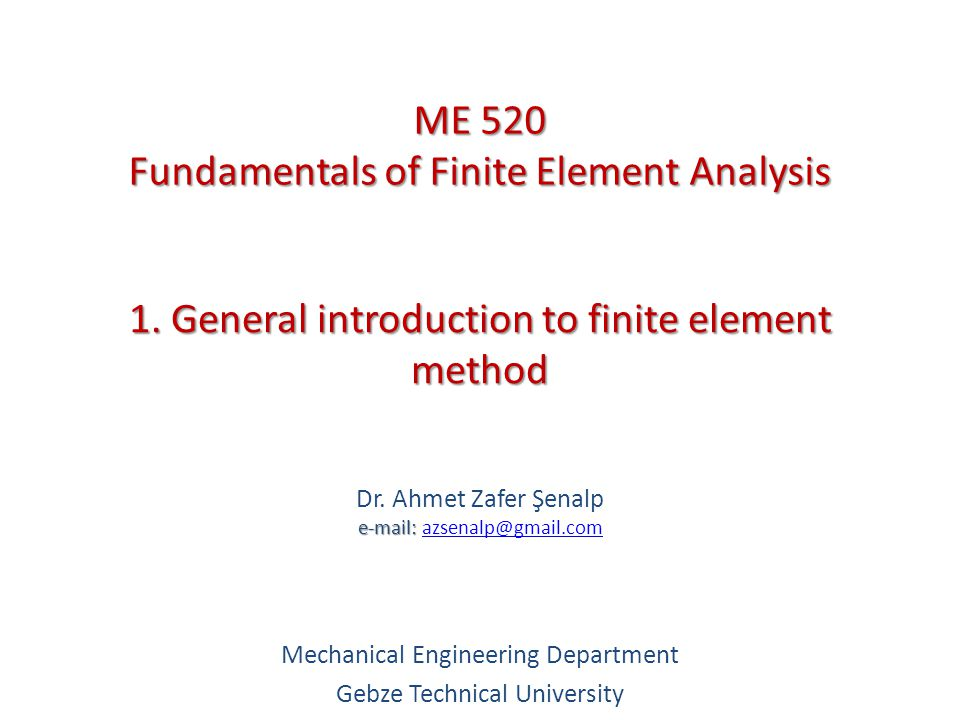 1  General introduction to finite element method