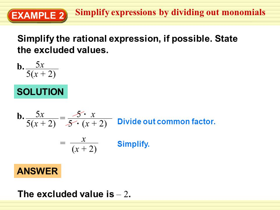 Simplify expressions by dividing out monomials
