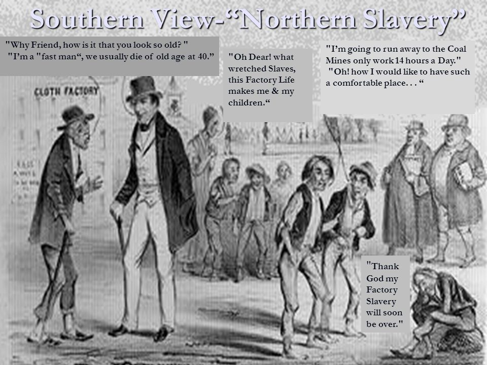 Southern View- Northern Slavery