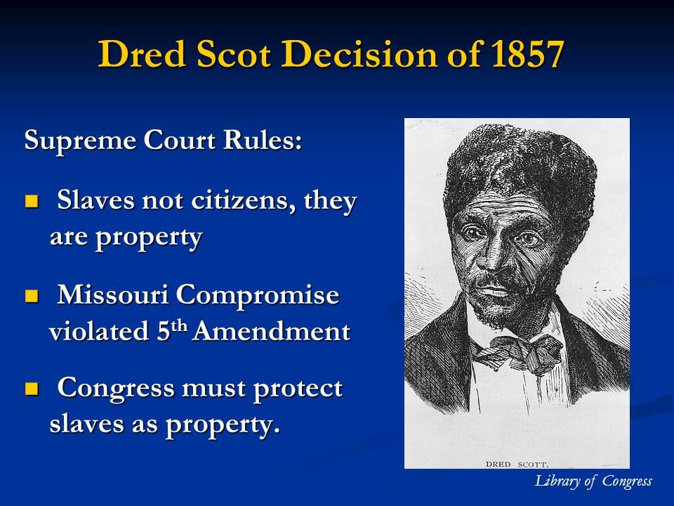 Dred Scot Decision of 1857 Supreme Court Rules: