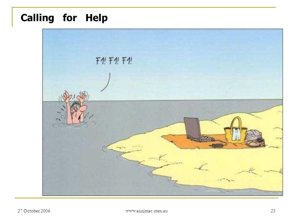 Calling for Help 27 October 2006 www.annimac.com.au
