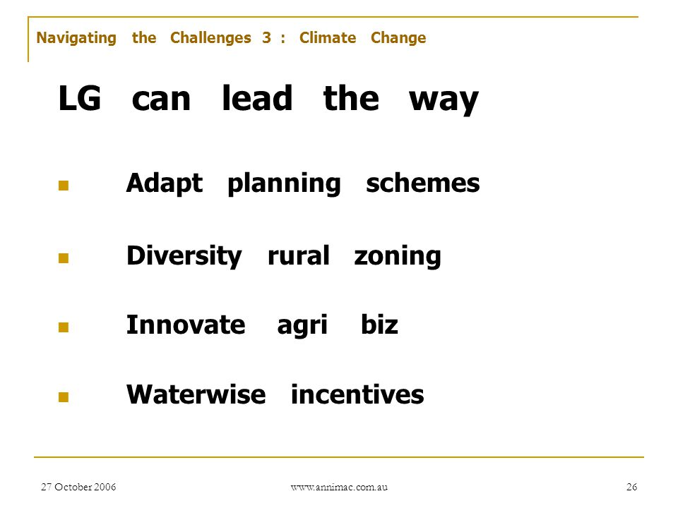 LG can lead the way Adapt planning schemes Diversity rural zoning