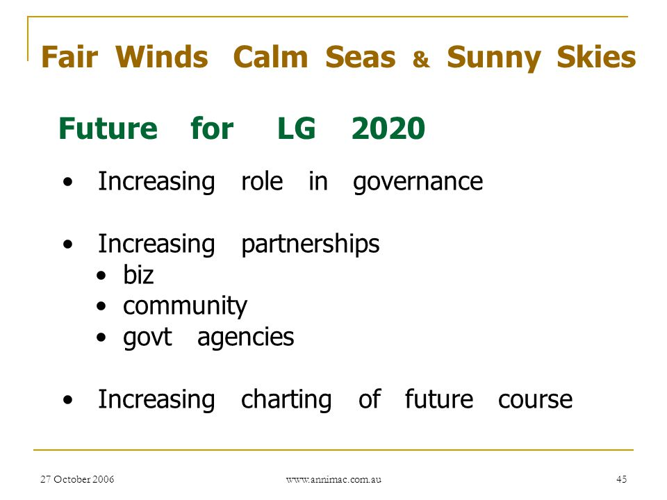 Fair Winds Calm Seas & Sunny Skies Future for LG 2020