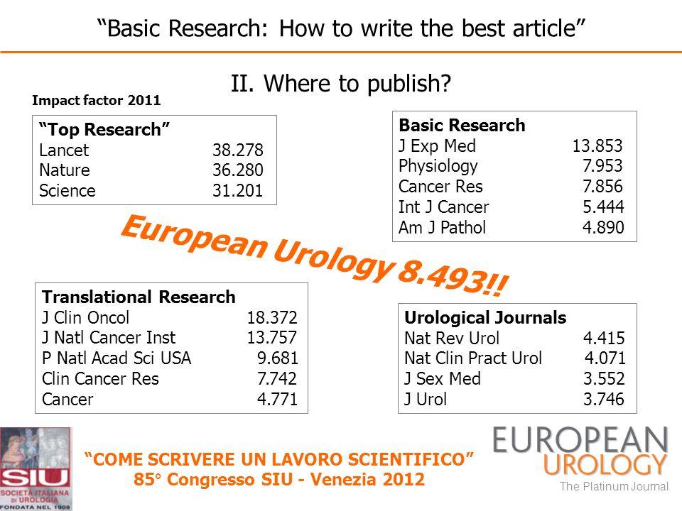 COME SCRIVERE UN LAVORO SCIENTIFICO 85° Congresso SIU - Venezia 2012