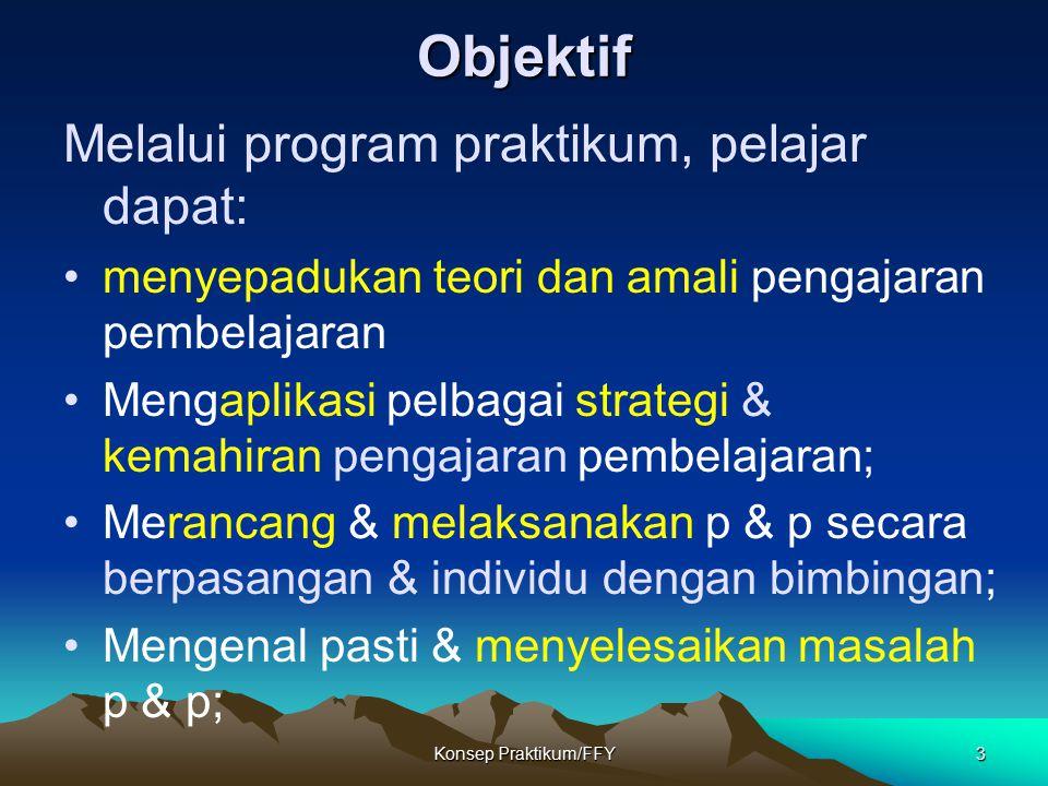 Objektif Melalui program praktikum, pelajar dapat: