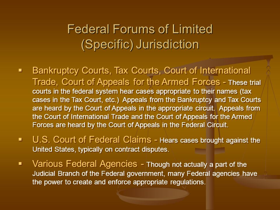 Federal Forums of Limited (Specific) Jurisdiction