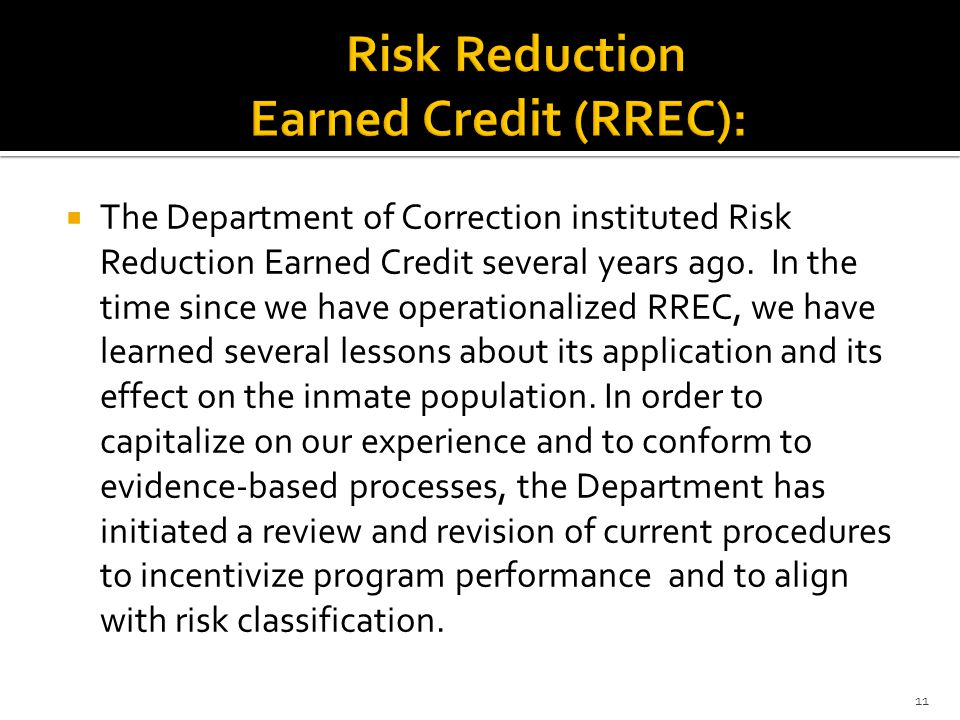 Risk Reduction Earned Credit (RREC):