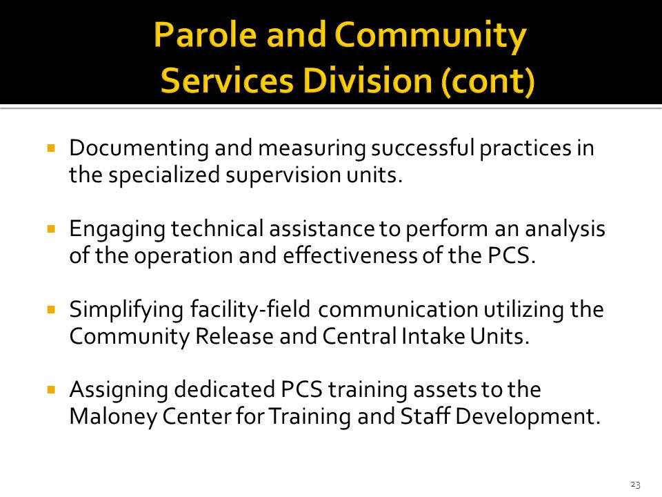 Parole and Community Services Division (cont)